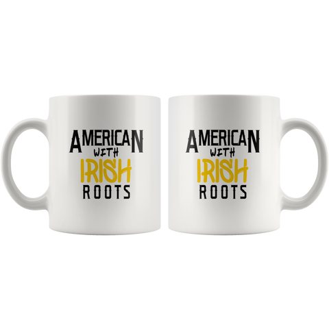 Image of American With Irish Roots Fun Coffee Mug