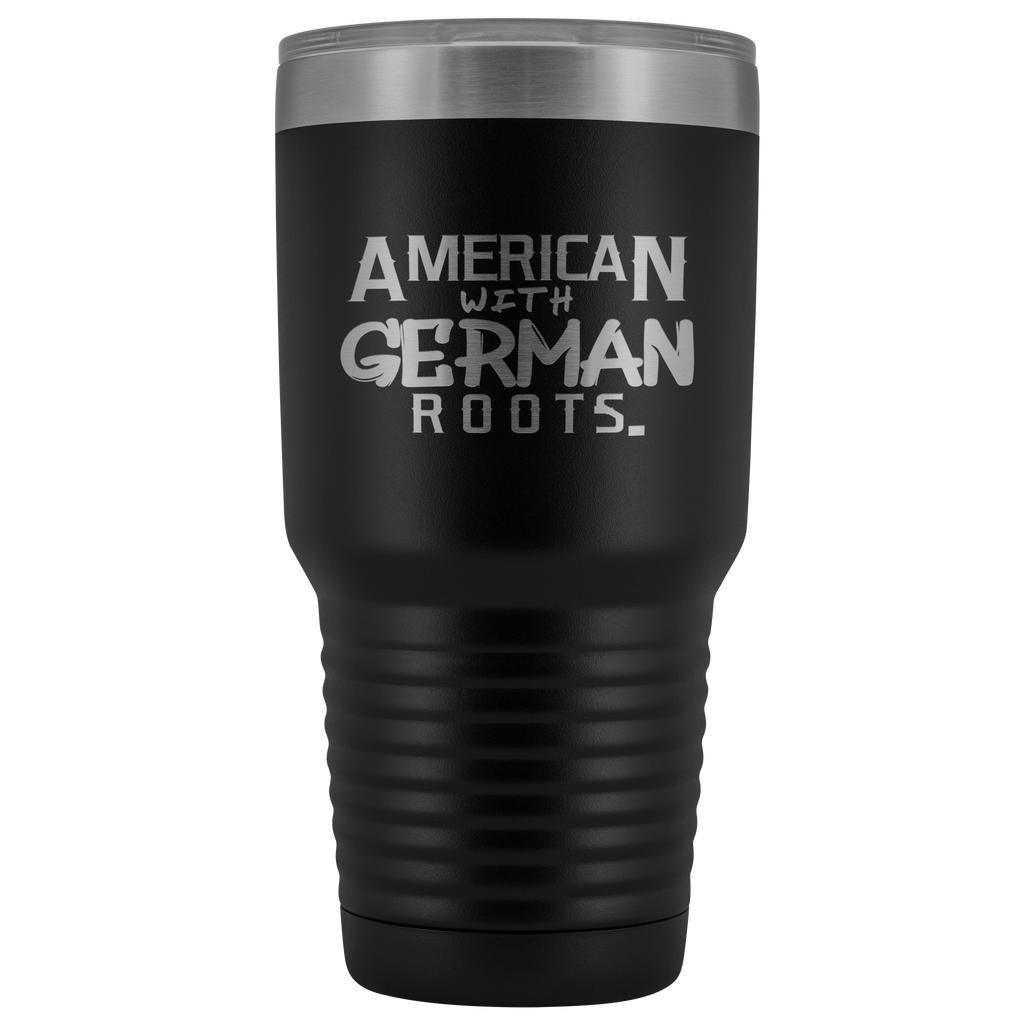 """American With German Roots"" 30 oz. Vacuum Tumbler"