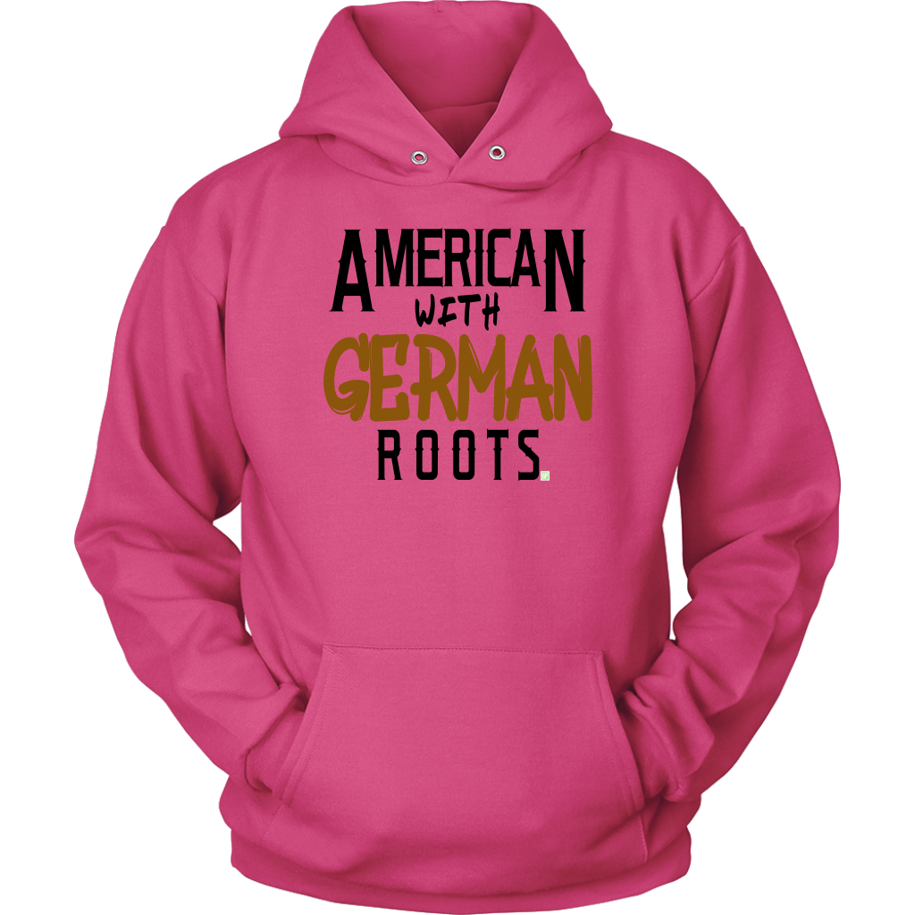 """American With German Roots"" Unisex Hoodie"