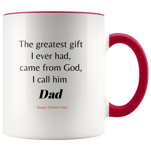 Image of Unique Father's Day Mug - The Greatest Gift I call Dad - Printed on Both Sides