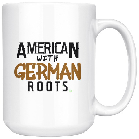 "Image of ""American With German Roots"" 15 oz. White Coffee Mug"