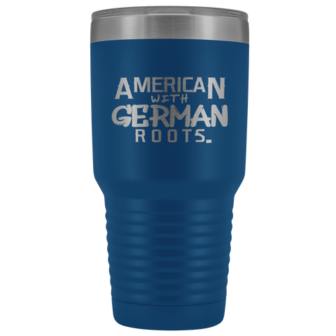 "Image of ""American With German Roots"" 30 oz. Vacuum Tumbler"