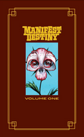 "Manifest Destiny Volume 1 - ""Flora and Fauna"" HC (Limited Edition) - Heroes Cave"