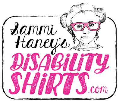 Sammi Haney's DisabilityShirts.com