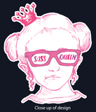 close up of design sass queen from www.disabilityshirts.com
