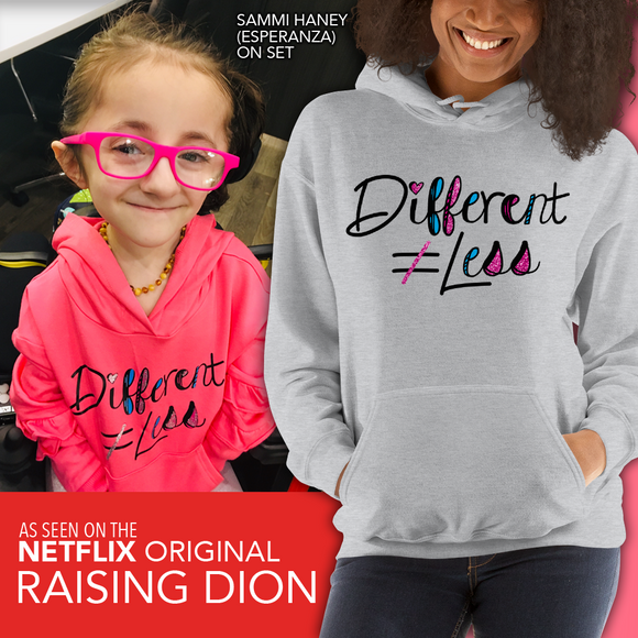 Netflix's Raising Dion Esperanza Sammi Haney Different Does Not Equal Less Hoodie Hoody