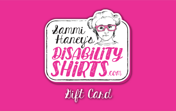 DisabilityShirts.com Gift Card