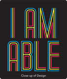 Close up of I am Able design disabilityshirts.com