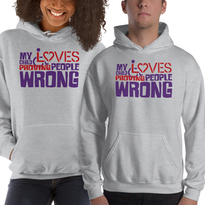 hoodie my child loves proving people wrong special needs parent parenting expectations disability special needs awareness wheelchair