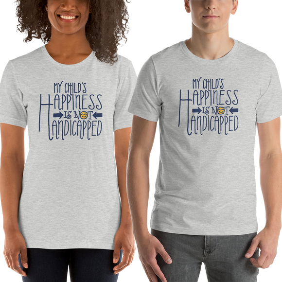 Shirt My Child's Happiness is Not Handicapped special needs parent parenting mom dad mother father disability disabled disabilities wheelchair