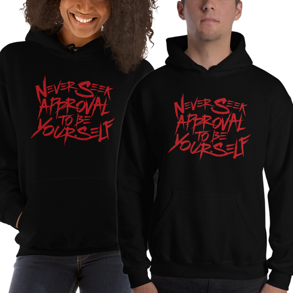hoodie never seek approval for being yourself peer pressure bullying acceptance popularity inclusivity teenagers self-image insecurity positive self-esteem different