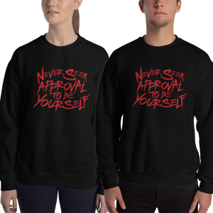 sweatshirt never seek approval for being yourself peer pressure bullying acceptance popularity inclusivity teenagers self-image insecurity positive self-esteem different