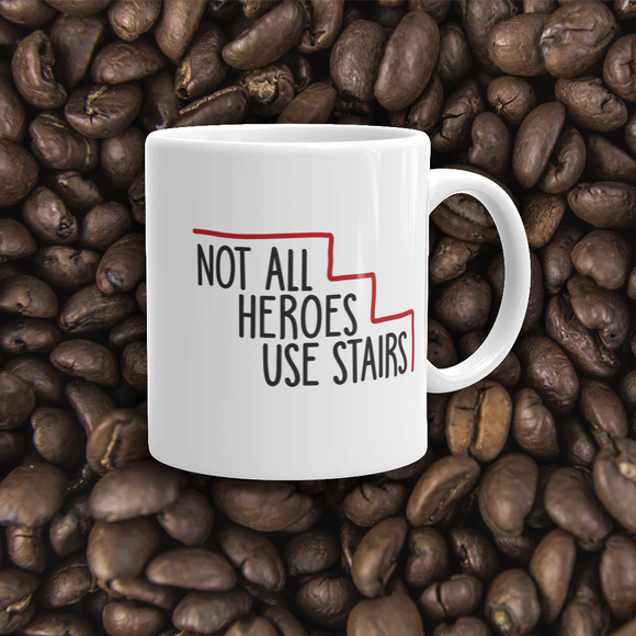 coffee mug Not All Heroes Use Stairs hero role model super star ableism disability rights inclusion wheelchair disability inclusive disabilities