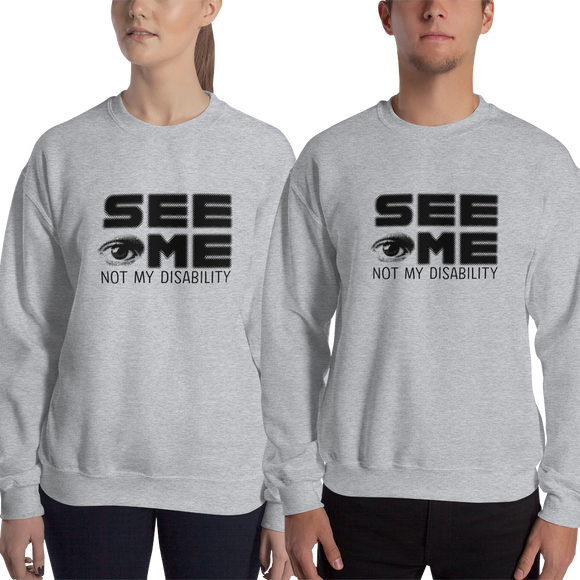 sweatshirt See me not my disability wheelchair invisible acceptance special needs awareness diversity inclusion inclusivity