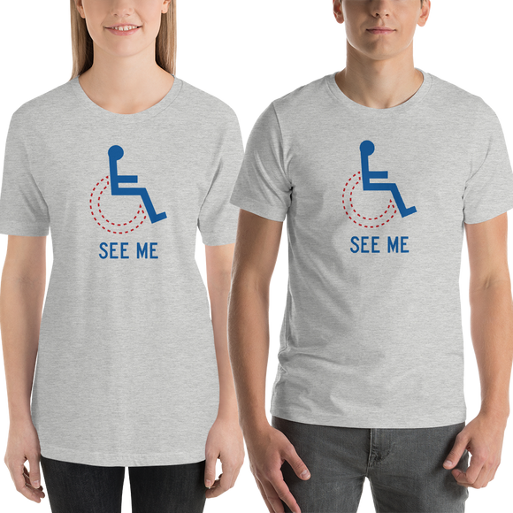 Shirt see me not my disability wheelchair inclusion inclusivity acceptance special needs awareness diversity