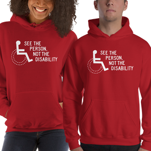 Hoodie hoody see the person not the disability wheelchair inclusion inclusivity acceptance special needs awareness diversity