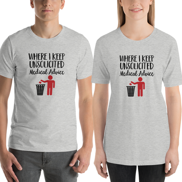 Unsolicited Medical Advice (Unisex Shirt) Standing Version