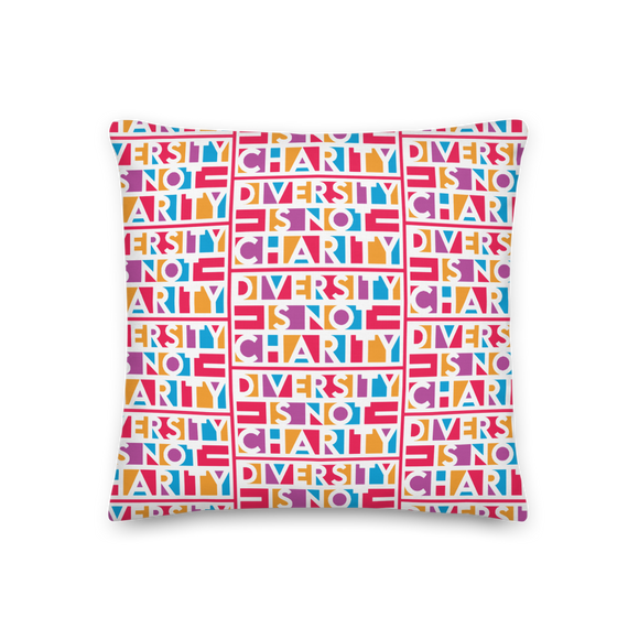 Diversity is Not Charity (Printed All-Over Premium Pillow)