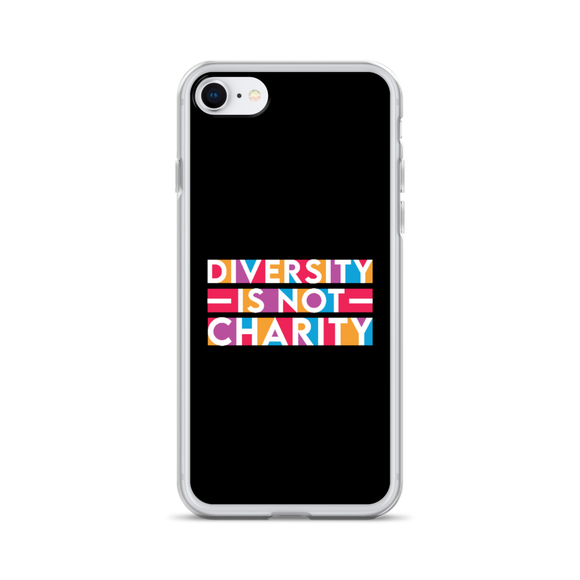 Diversity is Not Charity (iPhone Case)