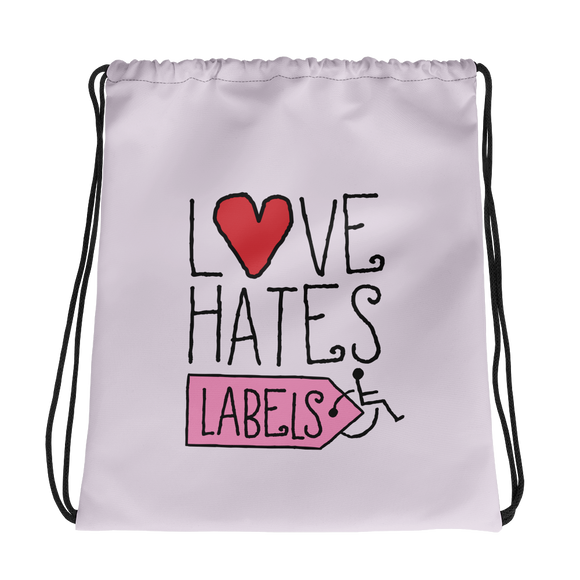 drawstring bag Love Hates Labels disability special needs awareness diversity wheelchair inclusion inclusivity acceptance