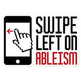 Swipe Left on Ableism Sticker