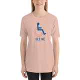 See Me (Not My Disability) Unisex Light Color Shirts