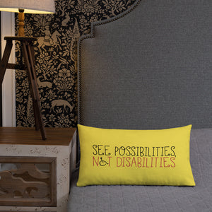 pillow see possibilities not disabilities future worry parent parenting disability special needs parent positive encouraging hope