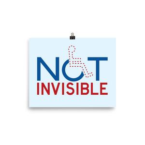 poster not invisible disabled disability special needs visible awareness diversity wheelchair inclusion inclusivity impaired acceptance