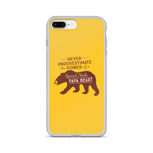 iPhone case Never Underestimate the power of a Special Needs Papa Bear! dad father parent parenting man male