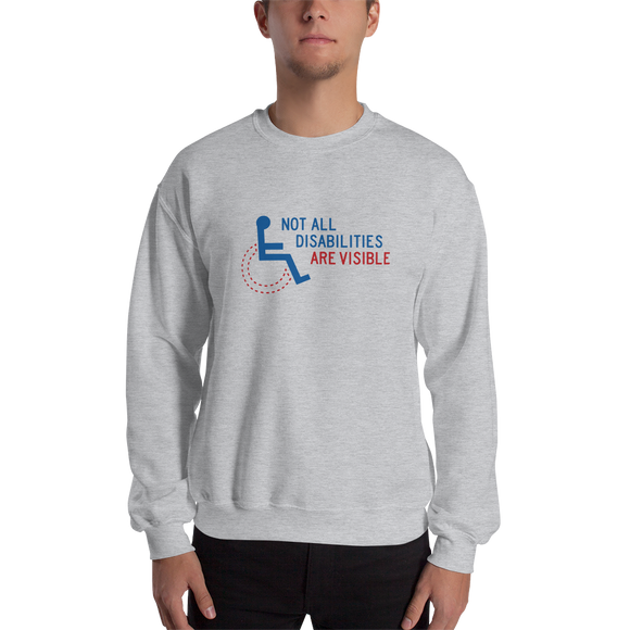 sweatshirt not all disabilities are visible invisible disabilities hidden non-visible unseen mental disabled Psychiatric neurological chronic