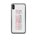 See Possibilities, Not Disabilities (iPhone Case)