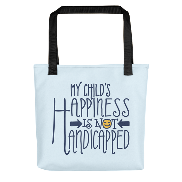 tote bag My Child's Happiness is Not Handicapped special needs parent parenting mom dad mother father disability disabled disabilities wheelchair