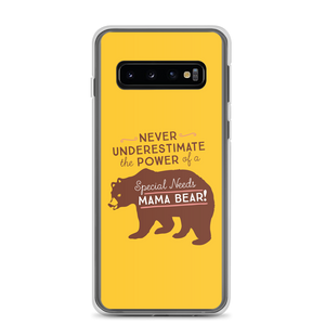 Samsung case Never Underestimate the power of a Special Needs Mama Bear! mom momma parent parenting parent moma mom mommy power