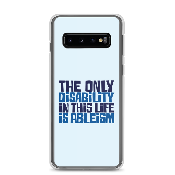 samsung case The only disability in this life is a ableism ableist disability rights discrimination prejudice, disability special needs awareness diversity wheelchair inclusion