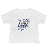 baby shirt my ability to laugh is not impaired fun happy happiness quality of life impairment disability disabled wheelchair positive