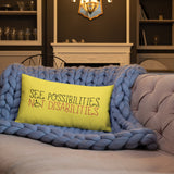 See Possibilities, Not Disabilities (Pillow)