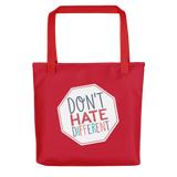 tote bag Don't hate different stop inclusiveness discrimination prejudice ableism disability special needs awareness diversity inclusion acceptance