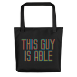 Men's Tote Bag This Guy is Able abled ability abilities differently abled able-bodied disabilities men man disability disabled wheelchair