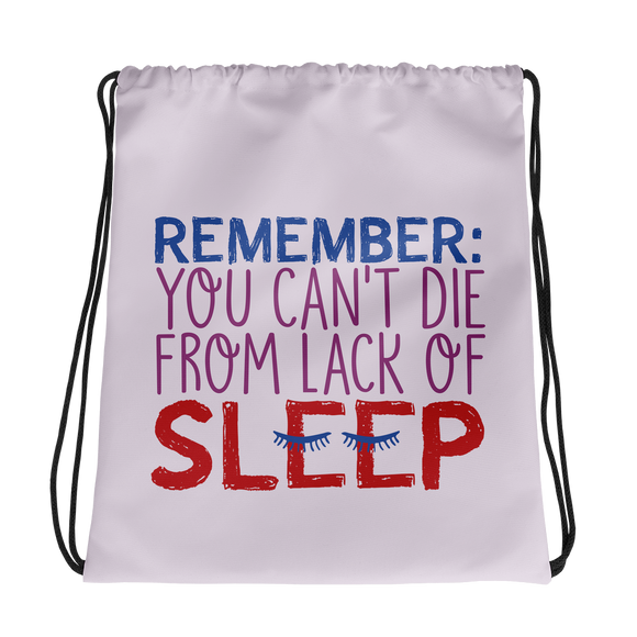 drawstring bag Special Needs Parents are Proof that you Can't Die from Lack of Sleep rest disability mom dad parenting