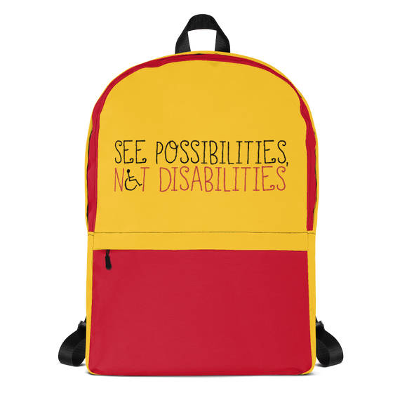 backpack school see possibilities not disabilities future worry parent parenting disability special needs parent positive encouraging hope