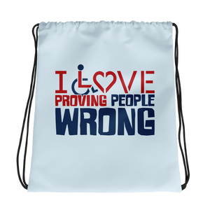 drawstring bag I love proving people wrong expectations disability special needs awareness wheelchair impaired assumptions