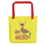 It's OK to be an Odd Duck! Tote Bag (Men's Colors)