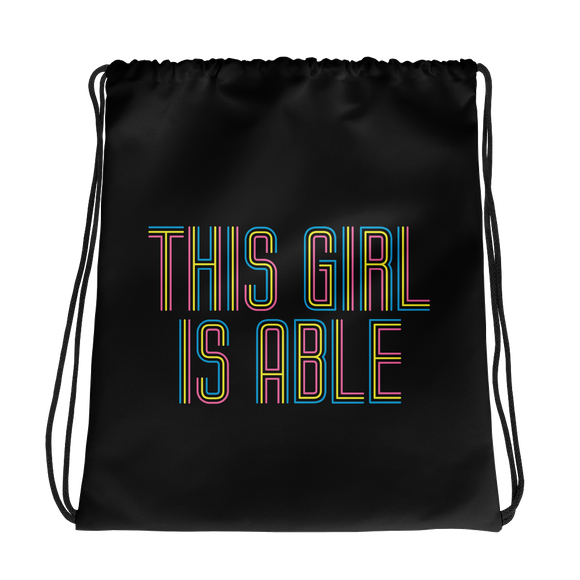 drawstring bag This Girl is Able abled ability abilities differently abled able-bodied disabilities girl power disability disabled wheelchair