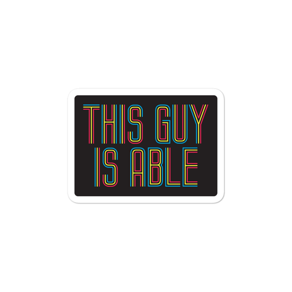 men's sticker This Guy is Able abled ability abilities differently abled able-bodied disabilities men man disability disabled wheelchair