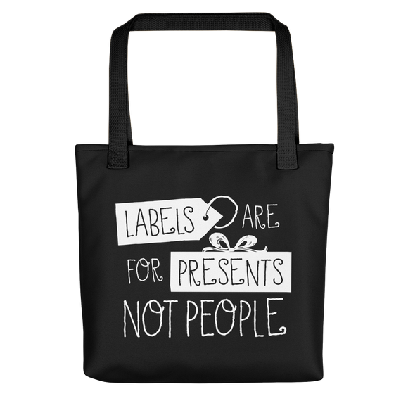 Tote bag Labels are for People Not Presents disability special needs awareness diversity wheelchair inclusion inclusivity acceptance