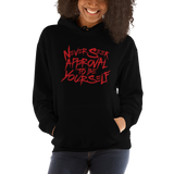 Never Seek Approval to Be Yourself (Unisex Hoodie)