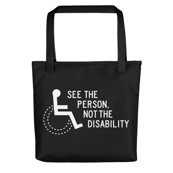 Tote Bag see the person not the disability wheelchair inclusion inclusivity acceptance special needs awareness diversity