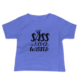 Sass is Never Wasted (Baby Shirt)