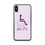 See Me (Not My Disability) White iPhone Case