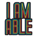 I am Able (Sticker)